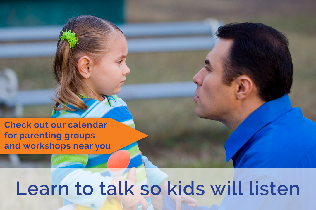 Learn to talk so kids will listen